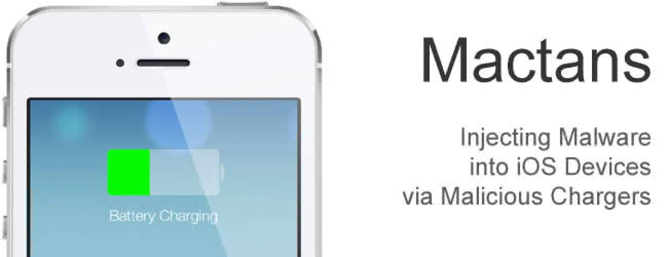 Mactans: Injecting Malware into iOS Devices via Malicious Chargers