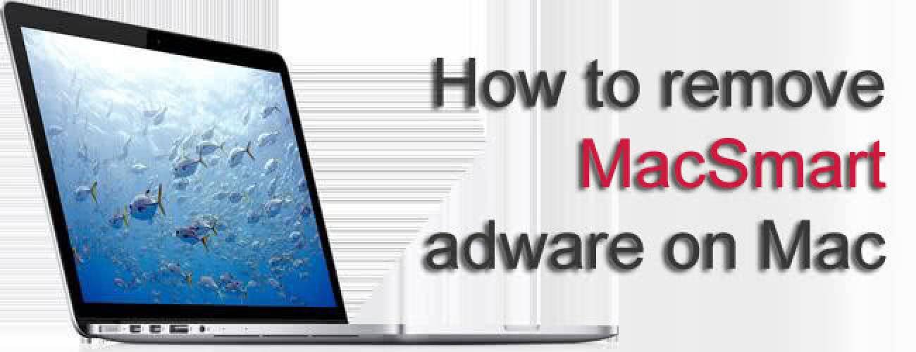 Remove MacSmart adware