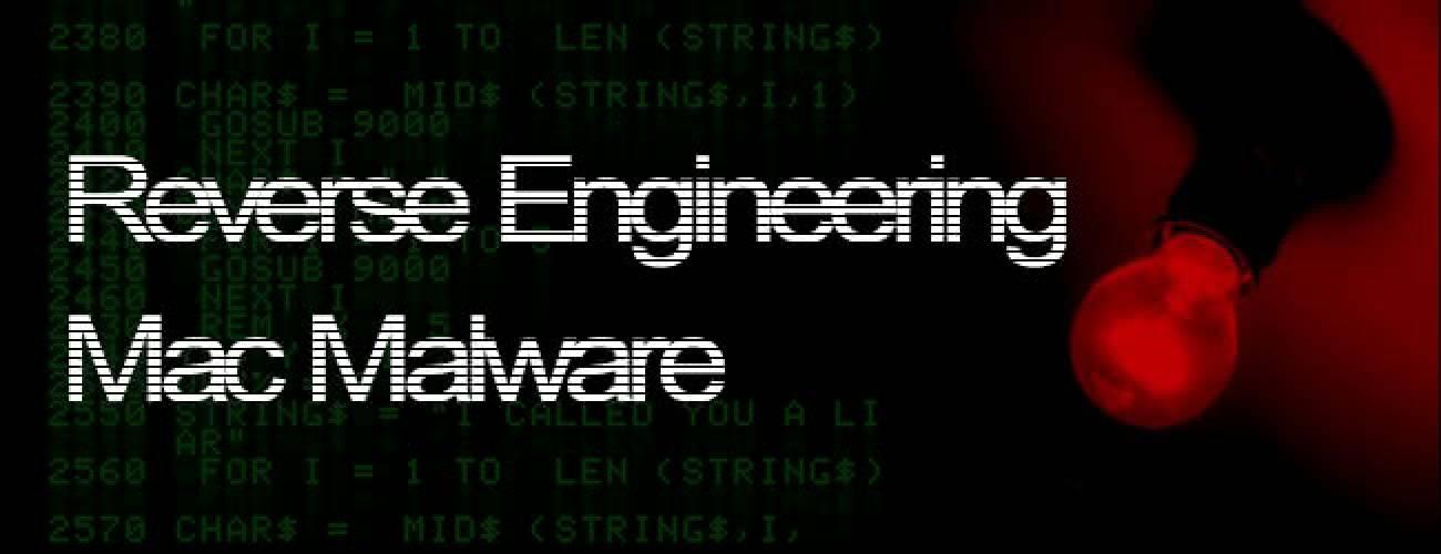 Reverse Engineering Mac Malware