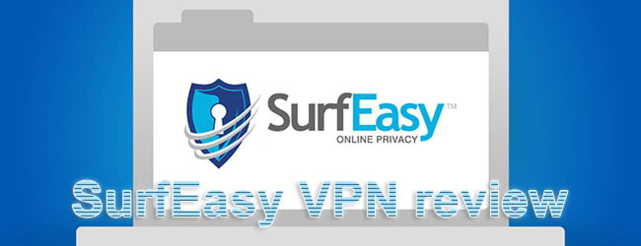 SurfEasy VPN review