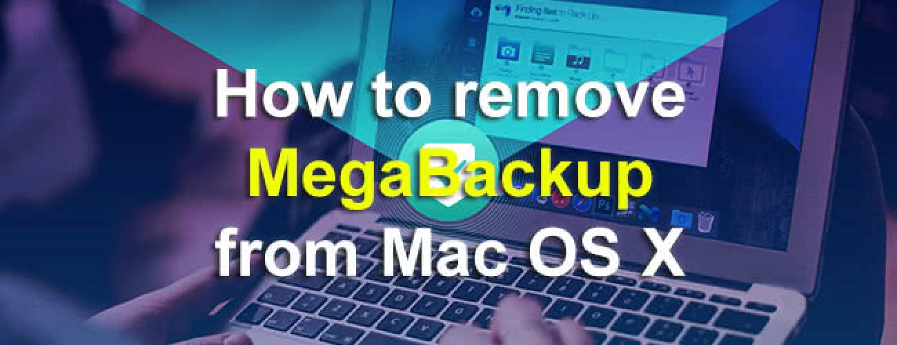 Remove MegaBackup from Mac OS X