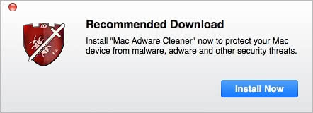 Recommended Download popups related to Mac Adware Cleaner plague