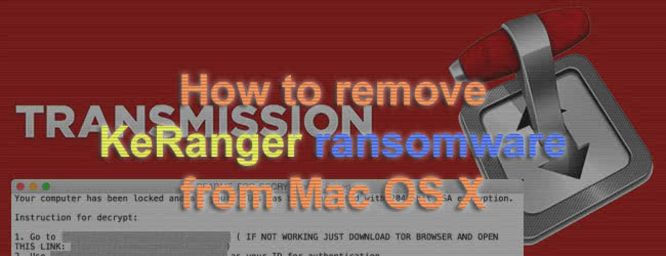 Remove KeRanger ransomware from Mac OS X