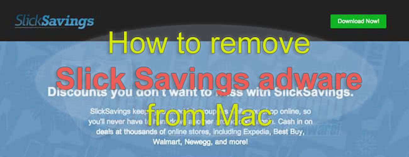 Remove Slick Savings ads from Mac