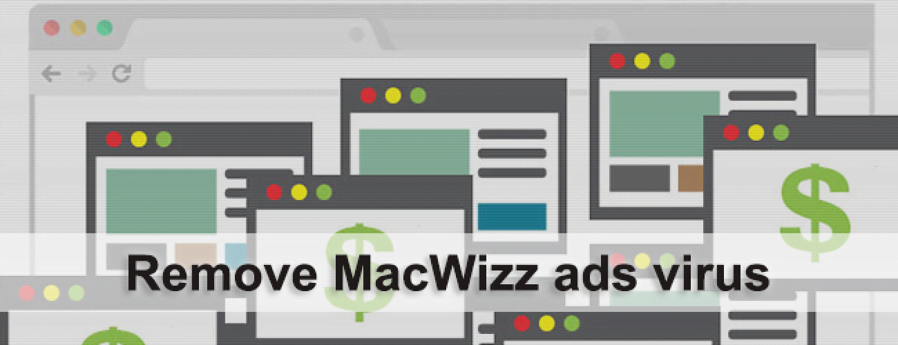 Remove MacWizz ads virus