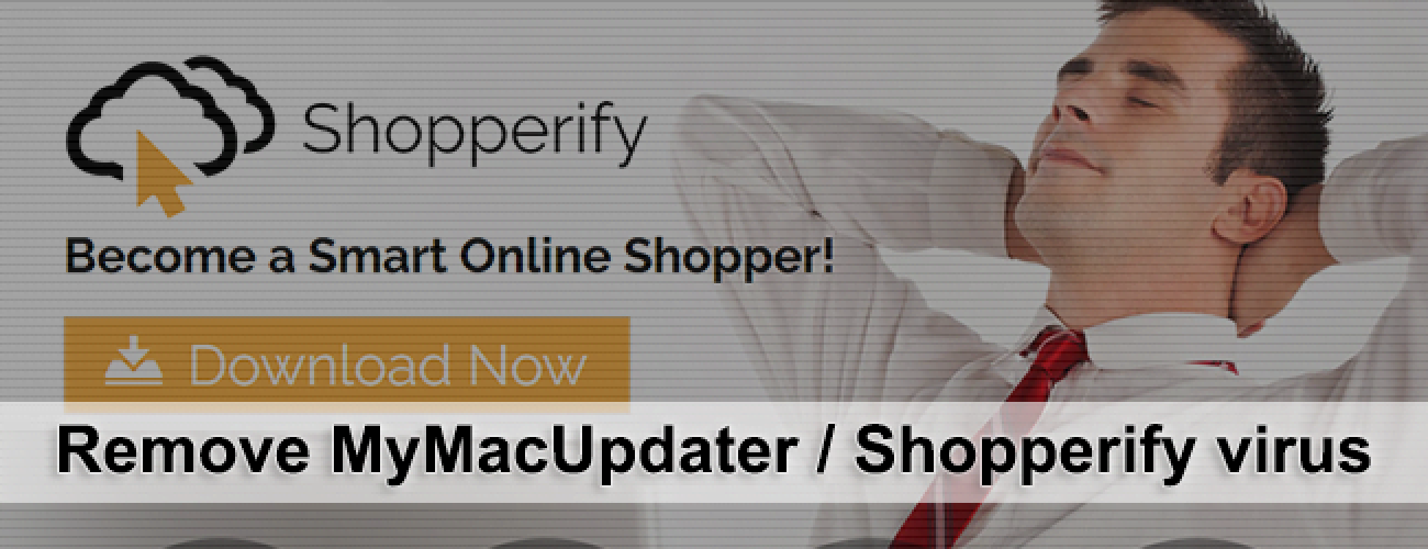 Remove MyMacUpdater Shopperify virus from Mac OS X