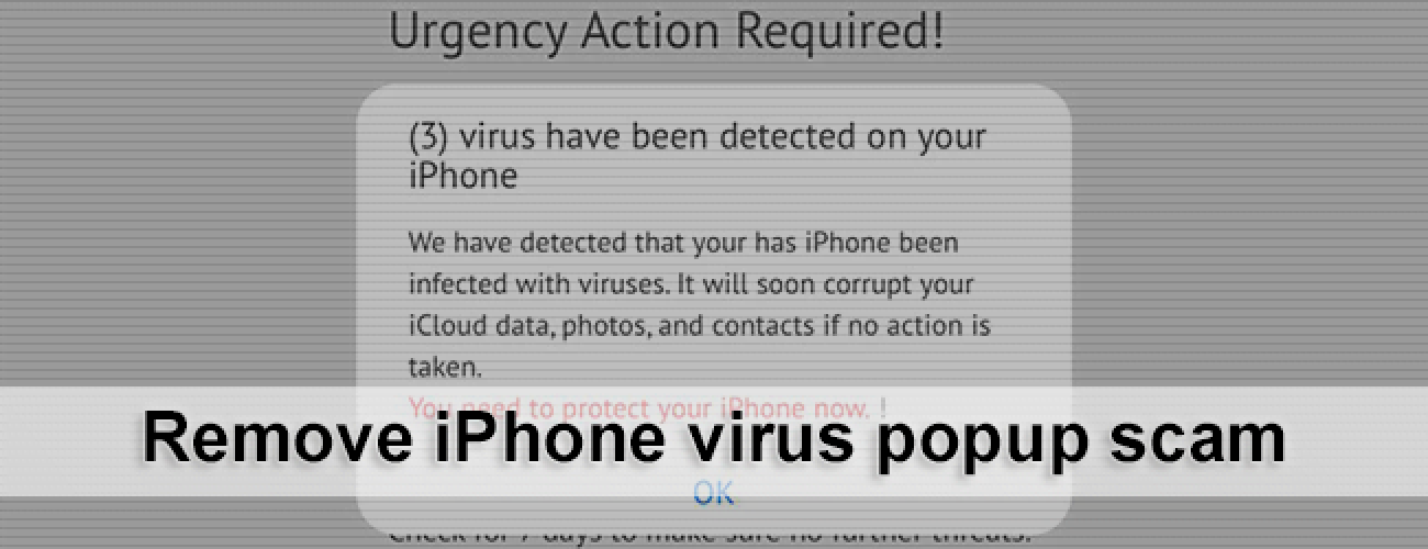 Remove iPhone virus popup scam