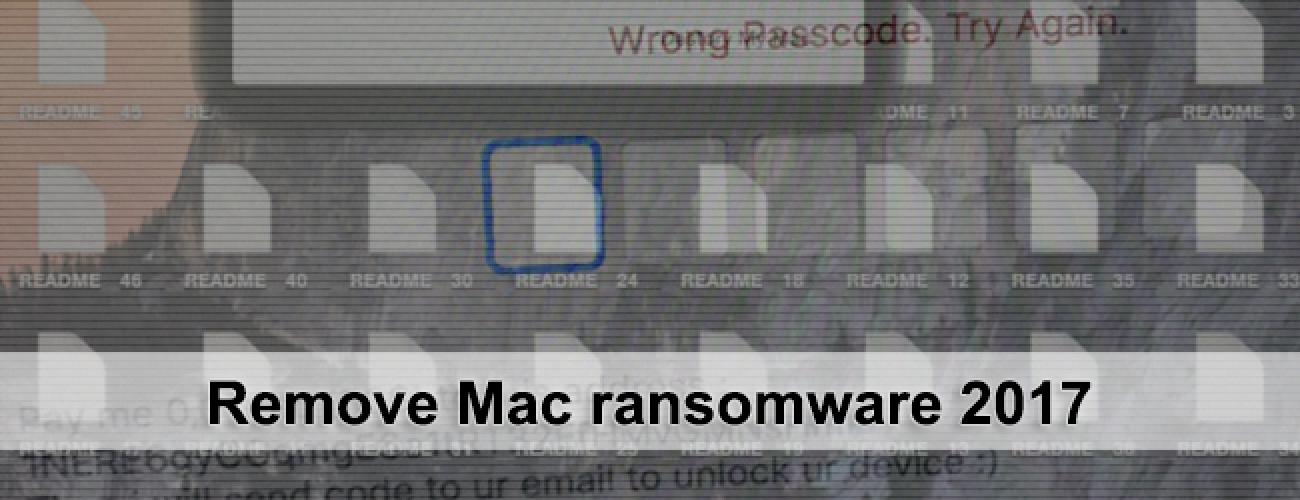 Remove Mac ransomware 2017