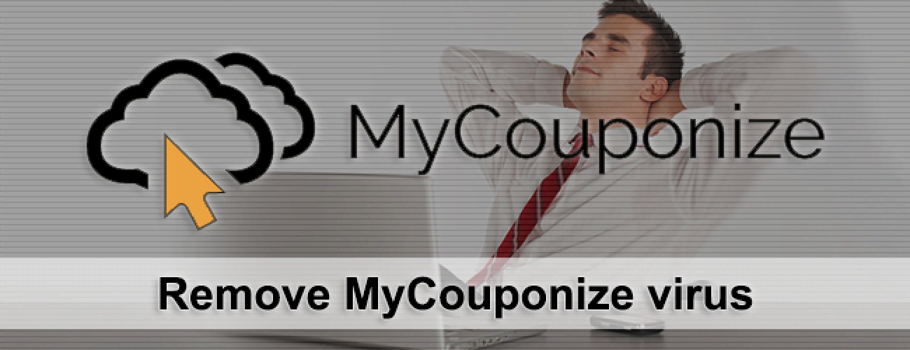 Remove MyCouponize virus