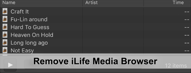 Remove iLife Media Browser